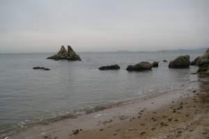 大连海岛一日游‖大连到长兴岛一日游‖赶海吃海鲜体验渔家生活