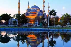 扬州到土耳其旅游要多少钱 扬州到土耳其全景浪漫之旅12日游