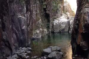 泉州到黄巢山拓展旅游 穿越峡谷观光+速降+烧烤+漂流一日游